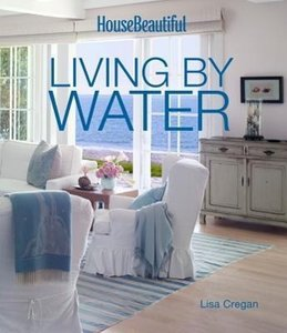 House Beautiful: Living by Water