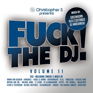 Fuck The DJ Vol.11 (3CD-Set)