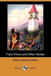 FAIRY PRINCE & OTHER STORIES (