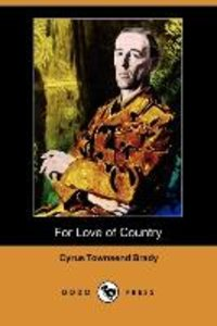 For Love of Country (Dodo Press)