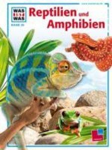 Was ist Was. Reptilien und Amphibien