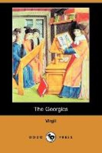 The Georgics (Dodo Press)