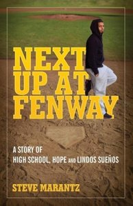 Next Up at Fenway: A Story of High School, Hope and Lindos Sueno