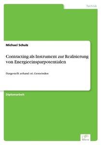Contracting als Instrument zur Realisierung von Energieeinsparpo