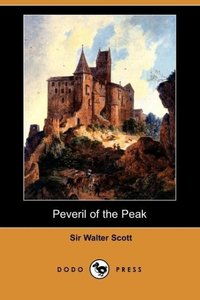 Peveril of the Peak (Dodo Press)
