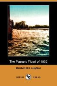 The Passaic Flood of 1903 (Illustrated Edition) (Dodo Press)