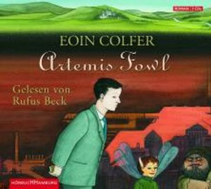 Eoin Colfer: Artemis Fowl (Teil 1)