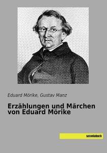 Erzählungen und Märchen von Eduard Mörike