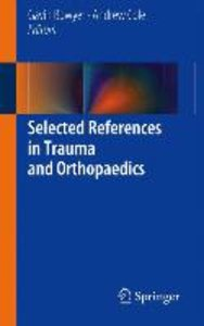 Selected References in Trauma and Orthopaedics