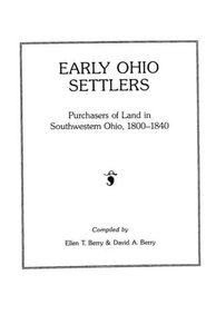 Early Ohio Settlers Purchasers of Land in Southwestern Ohio, 180