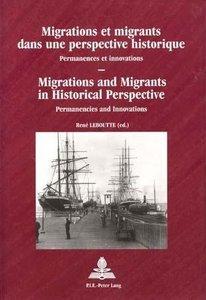 Migrations et migrants dans une perspective historique. Migratio