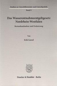 Das Wasserentnahmeentgeltgesetz Nordrhein-Westfalen