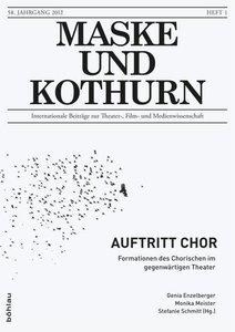 Maske und Kothurn 1/2012. Auftritt Chor