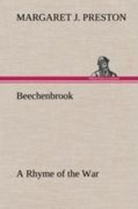 Beechenbrook A Rhyme of the War