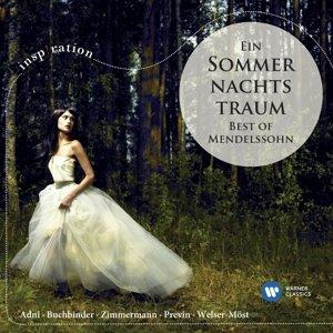 Ein Sommernachtstraum/Best Of Mendelssohn