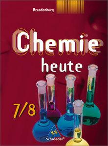 Chemie heute 7/8. Schülerband. Sekundarstufe 1. Brandenburg