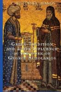 Greek Tradition and Latin Influence in the Work of George Schola