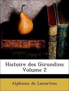 Histoire des Girondins Volume 2