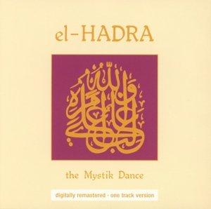 El Hadra The Mystik Dance