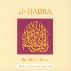 El Hadra The Mystik Dance