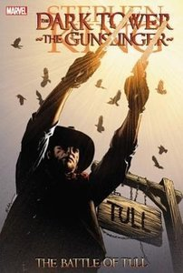 Dark Tower - The Gunslinger: Third Series. The Battle of Tull