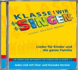 Klasse! Wir singen (Chor- & Karaoke-Version)