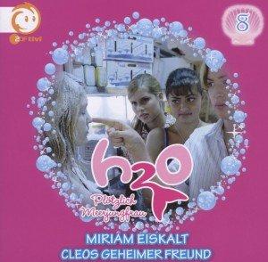 08: Miriam Eiskalt/Cleos Geheimer Freund