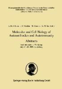 Molecular and Cell Biology of Autoantibodies and Autoimmunity. A