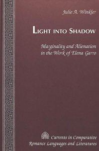 Light Into Shadow
