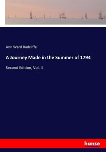 A Journey Made in the Summer of 1794