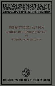 Meßmethoden auf dem Gebiete der Radioaktivität