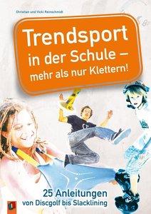 Reinschmidt, C: Trendsport in der Schule/KLettern