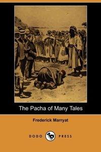 The Pacha of Many Tales (Dodo Press)