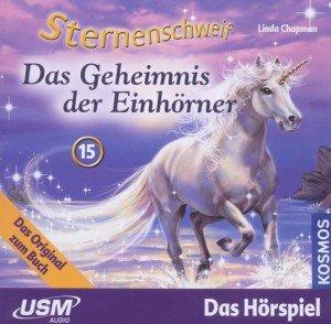 Sternenschweif 15: Das Geheimnis der Einhörner