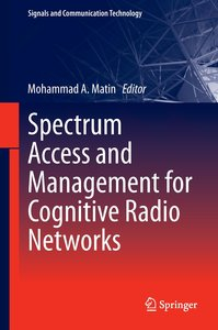 Spectrum Access and Management for Cognitive Radio Networks