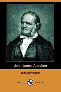 John James Audubon (Dodo Press)