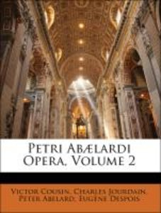 Petri Abælardi Opera, Volume 2