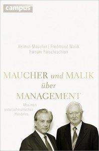 Maucher und Malik über Management