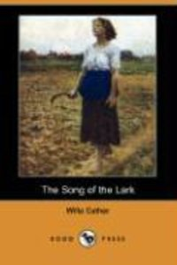 The Song of the Lark (Dodo Press)