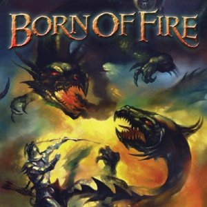 Born Of Fire: Anthology
