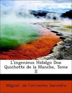 L'ingenieux Hidalgo Don Quichotte de la Manche, Tome II