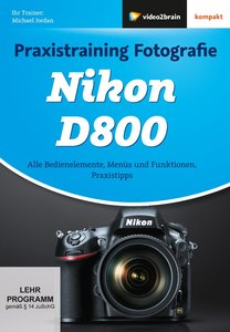 Praxistraining Fotografie - Nikon D800