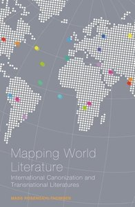 Mapping World Literature: International Canonization and Transna