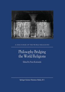 Philosophy Bridging the World Religions