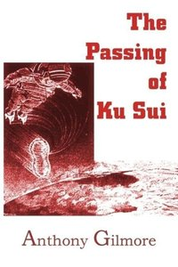 The Passing of Ku Sui
