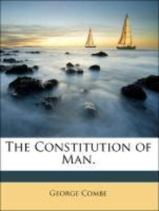 The Constitution of Man.