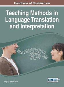Handbook of Research on Teaching Methods in Language Translation