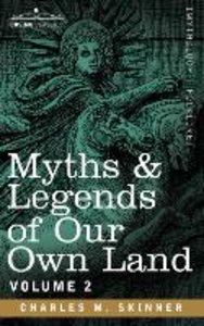 Myths & Legends of Our Own Land, Vol. 2