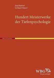 100 Meisterwerke der Tiefenpsychologie