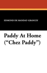 "Paddy At Home (""Chez Paddy"")"